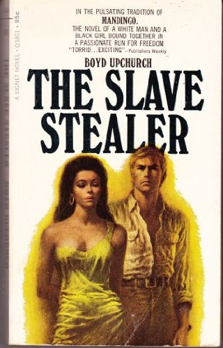 9780451078797: The Slave Stealer [Mass Market Paperback] by Upchurch, Boyd