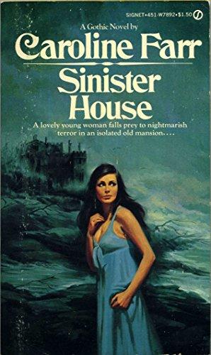 Sinister House: Caroline Farr