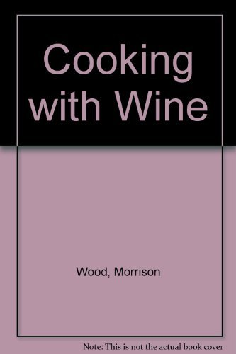 9780451079503: Cooking with Wine