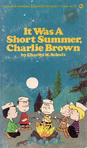 9780451079589: It Was a Short Summer, Charlie Brown