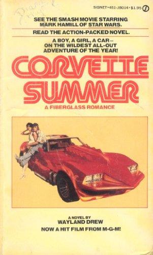 9780451080141: Title: Corvette Summer