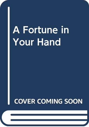9780451080615: A Fortune in Your Hand