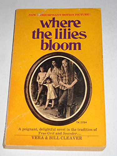 9780451080653: Title: Where the Lilies Bloom