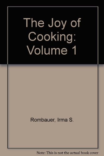 9780451080714: The Joy of Cooking: Volume 1