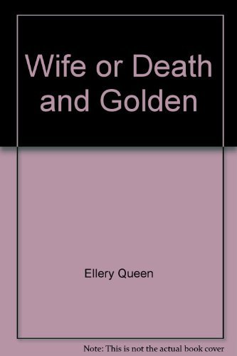 Wife or Death and The Golden Goose (A Signet Double Mystery) (9780451080875) by Ellery Queen