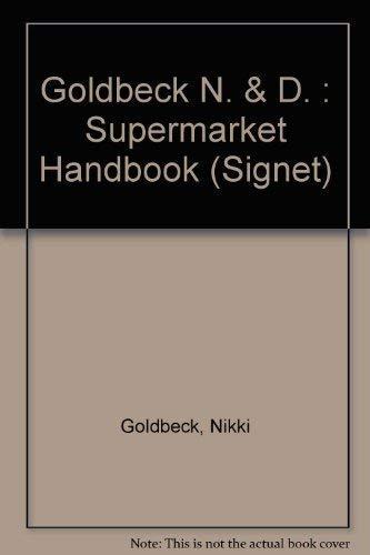 The Supermarket Handbook: Access To Whole Foods: Goldbeck, Nikki & David