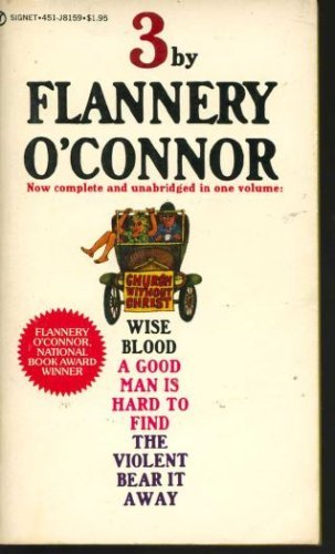 9780451081599: O'Connor, Three by Flannery