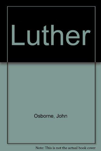 Luther: Osborne, John