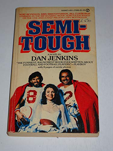 9780451081841: Semi-Tough (Signet)