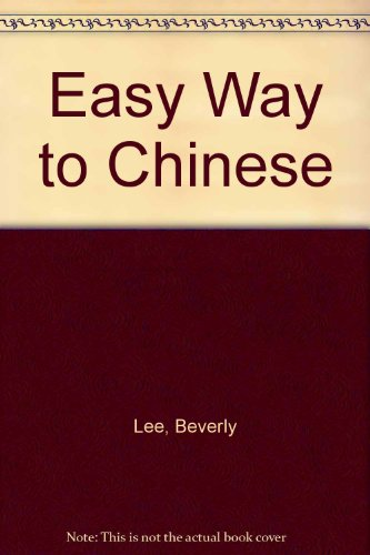 9780451082510: Easy Way to Chinese