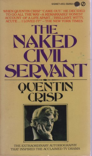 9780451082923: The Naked Civil Servant (signed, dedicated edition)