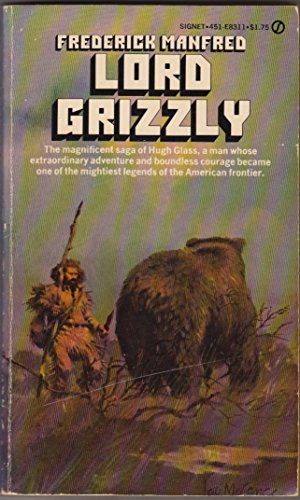 9780451083111: Title: Lord Grizzly Buckskin Man