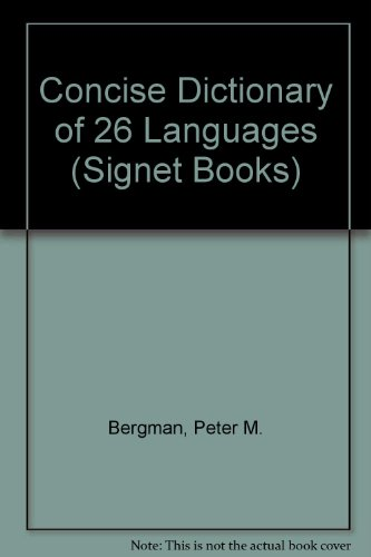 9780451083128: Concise Dictionary of 26 Languages (Signet Books)