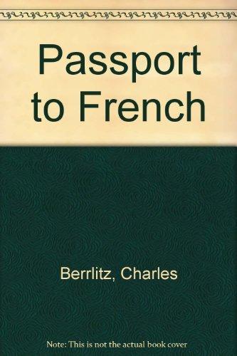Passport to French: Berlitz, Charles