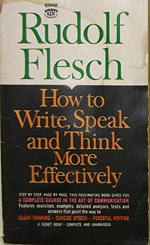 9780451083357: How to Write, Speak, and Think More Effectively