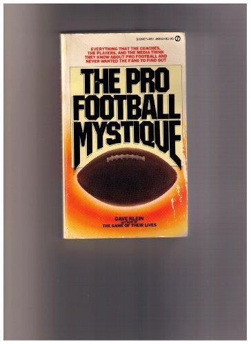9780451083531: The Pro Football Mystique