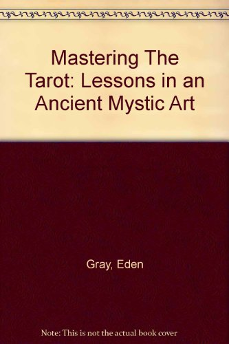 9780451083739: Mastering The Tarot: Lessons in an Ancient Mystic Art