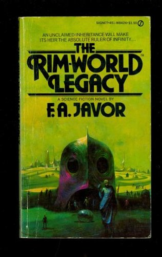 The Rim-world Legacy by Javor, Frank A.: Frank A. Javor