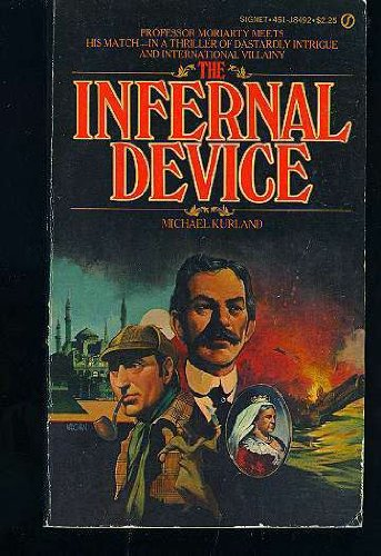 The Infernal Device: **Signed**: Kurland, Michael