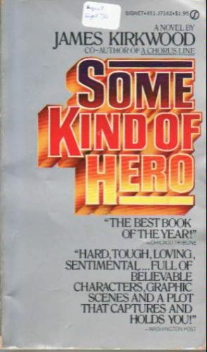 9780451084972: Some Kind of Hero