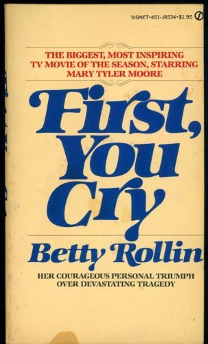 9780451085344: First You Cry