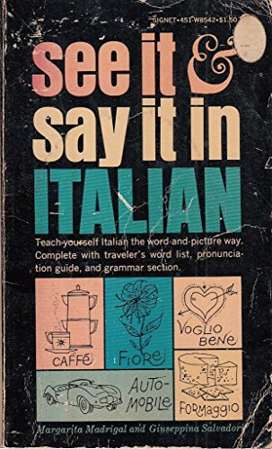 See It and Say It in Italian (0451085426) by Salvadori, Giuseppina; Madrigal, Margarita