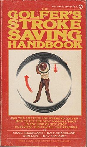 The Golfer's Stroke Saving Handbook: Craig Shankland, Dom