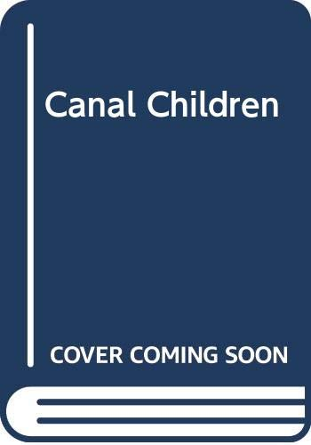 9780451086686: Title: The Canal Children
