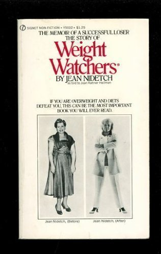 The Story of Weight Watchers (A Signet Book): Jean Nidetch