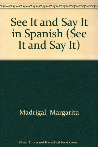 9780451086853: Title: See It and Say It in Spanish