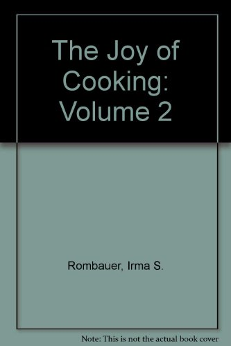9780451086914: The Joy of Cooking: Volume 2 by Rombauer, Irma S.; Becker, Marion Rombauer