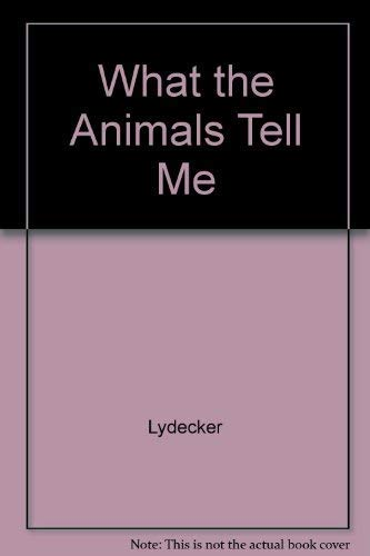 9780451087041: What the Animals Tell Me