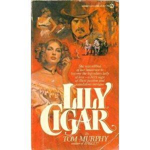 Lily Cigar: Tom Murphy