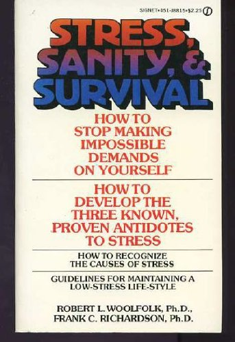 9780451088154: Stress, Sanity and Survival
