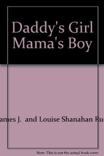 9780451088222: Daddy's Girl Mama's Boy