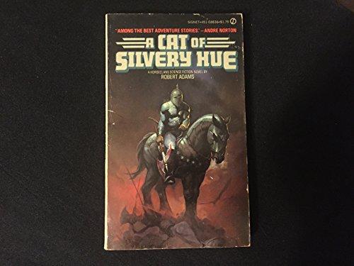 9780451088369: Adams Robert : Horseclans 4:A Cat of Silvery Hue (Signet)