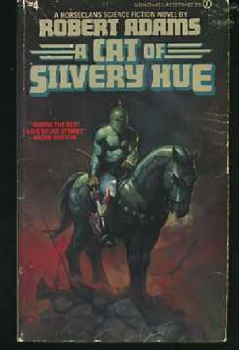 9780451088369: A Cat of Silvery Hue (Horseclans, No. 4) (Signet, E8836)