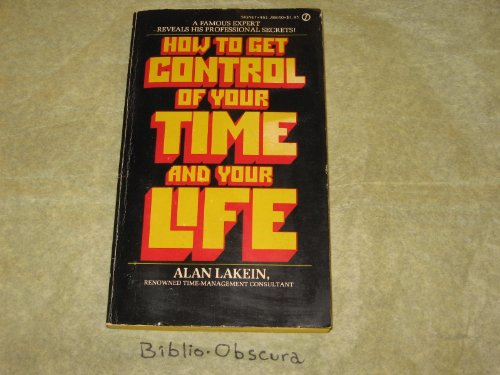 9780451088406: How to Get Control of Your Time and Your Life