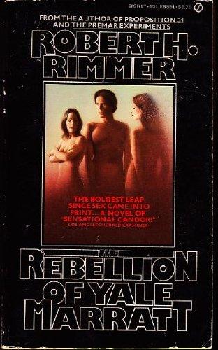9780451088512: The Rebellion of Yale Marratt