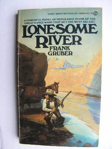 9780451088567: Lonesome River