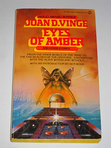 Eyes of Amber and Other Stories: Vinge, Joan D.