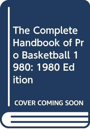 9780451089021: The Complete Handbook of Pro Basketball 1980: 1980 Edition
