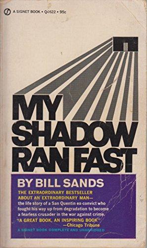 9780451089137: My Shadow Ran Fast