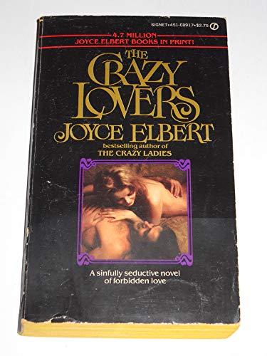 The Crazy Lovers: Elbert, Joyce