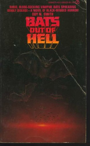 9780451089250: Bats Out of Hell