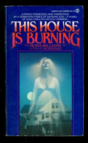 9780451089656: This House Is Burning