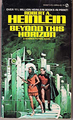 9780451089663 Beyond This Horizon Abebooks Robert A Heinlein