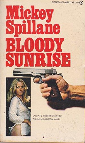 9780451089779: Bloody Sunrise
