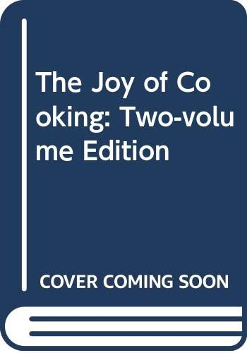 The Joy of Cooking: Two-volume Edition: Rombauer, Irma S.;