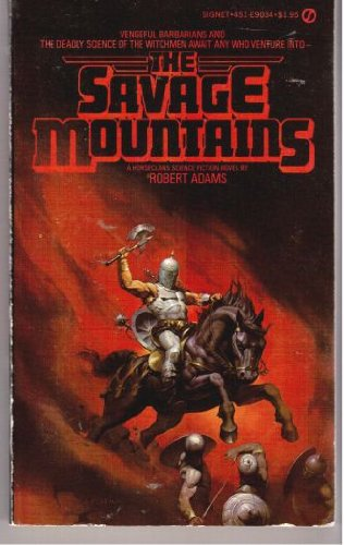 9780451090348: The Savage Mountains (Horseclans, No. 5)